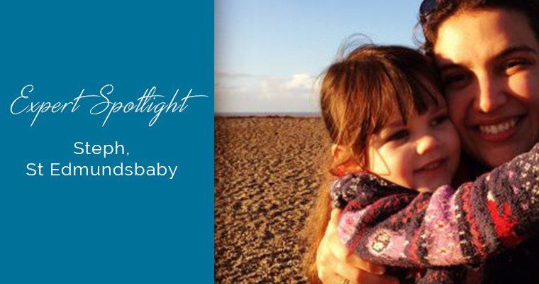 Expert Spotlight….Steph, St Edmundsbaby