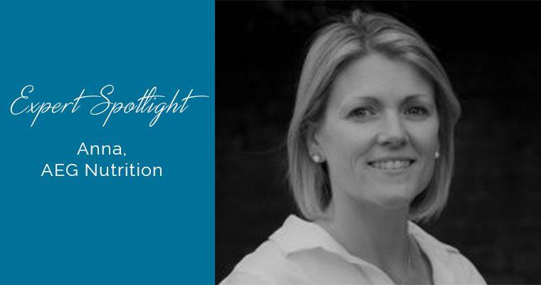 Expert Spotlight….. Anna, AEG Nutrition