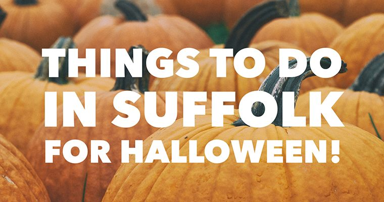 Things To Do In Suffolk For Halloween