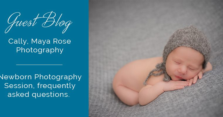 Newborn Photography Session, frequently asked questions.
