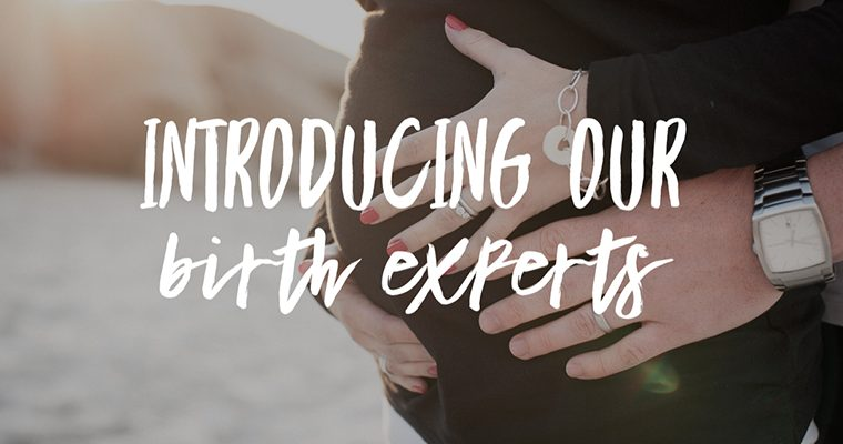 Introducing Our Birth Experts