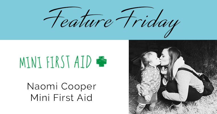Feature Friday – Naomi, Mini First Aid Suffolk