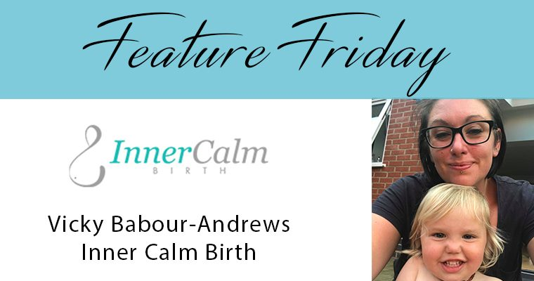 Feature Friday –  Vicky – Inner Calm Birth