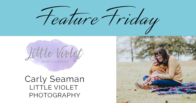Feature Friday – Carly, Little Violet Photography