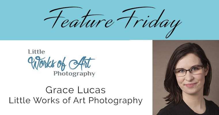 Feature Friday – Grace Lucas, Little Works of Art Photography.